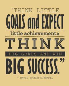 Think and Set Big Goals- Pic